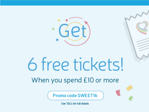 Get 6 free tickets! When you spend £10 or more. Use Promo Code SWEET16.