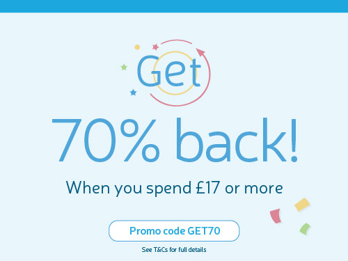 Get 70% back! When you spend £17 or more. Use Promo Code GET70.