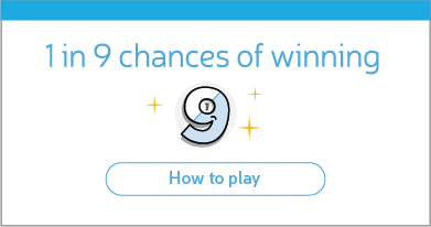 1 in 9 chance to win