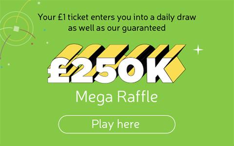 £250k Mega Raffle